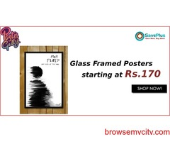 Glass Framed Posters starting at Rs.170