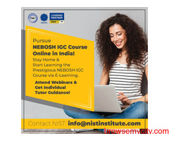 Pursue NEBOSH IGC Course Online in India!