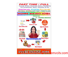 Online Jobs,Part time Jobs,Home Based Jobs for House wives, Retired  persons, College students and w