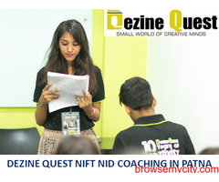 NIFT Preparation Coaching in Patna with Best Facility by Dezine Quest