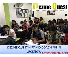 Best NIFT Preparation Coaching in Lucknow to Preparation - Dezine Quest
