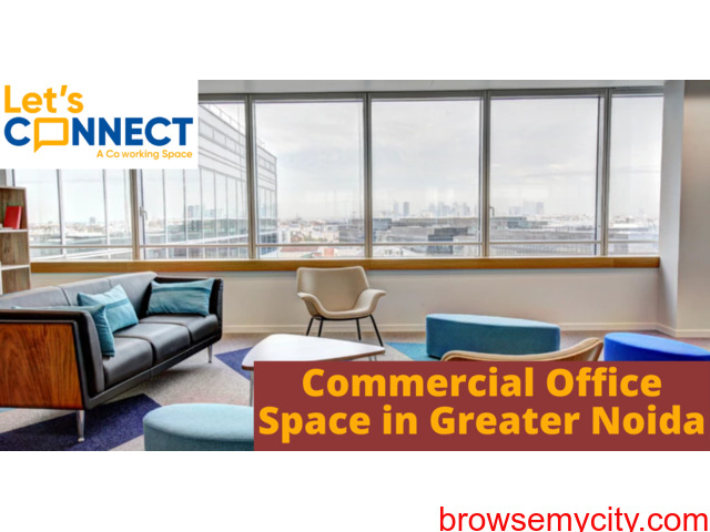 Let's connect India: commercial office space in greater noida - 1/1