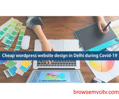 Cheap wordpress website design in Delhi during Covid-19