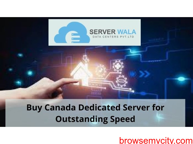Buy Canada Dedicated Server for Outstanding Speed - 1/1