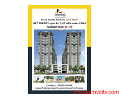 Book apartments in Amaatra homes with price starting from Rs. 27.5 lacs*