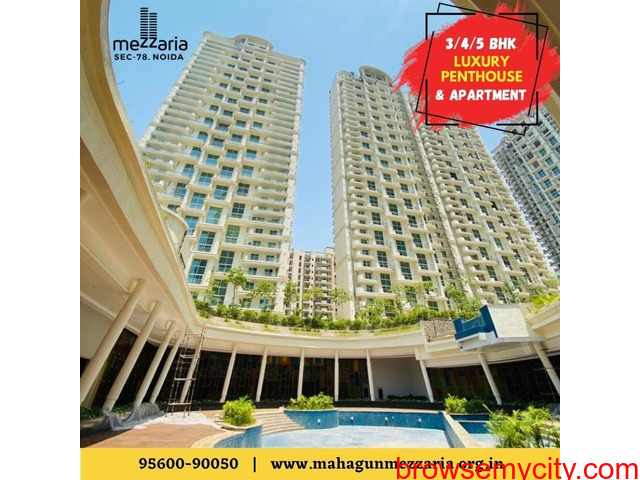 Mahagun Mezzaria | Noida | 3/4/5 BHK luxury apartments | 9560090050 - 1/1
