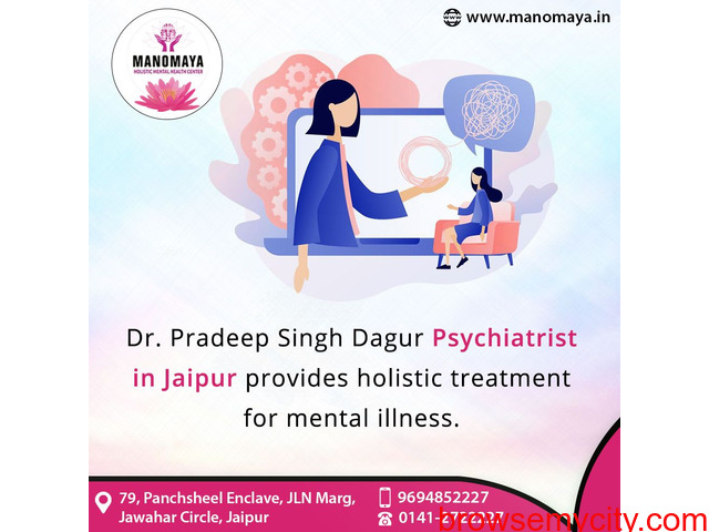 Psychiatrist in Jaipur, Dr Pradeep  Singh Dagur provides mental illness treatment. - 1/1