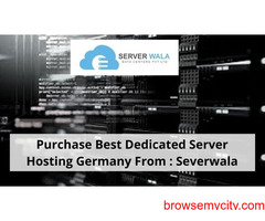 Purchase Best Dedicated Server Hosting Germany From : Severwala