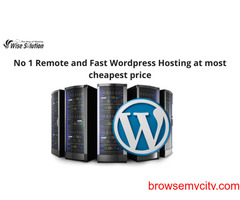 No 1 Remote and Fast Wordpress Hosting at most cheapest price