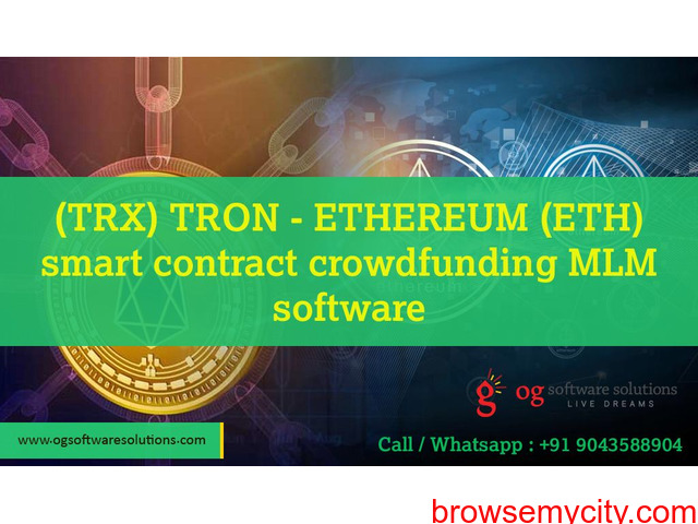 TRX TRON - ETHEREUM ETH smart contract crowdfunding MLM software-OG software solutions - 1/1