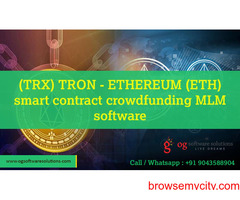 TRX TRON - ETHEREUM ETH smart contract crowdfunding MLM software-OG software solutions