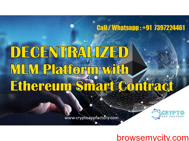 MLM Business with Ethereum Dapp and smart contract-Crypto app factory - 1/1