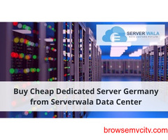 Buy Cheap Dedicated Server Germany from Serverwala Data Center