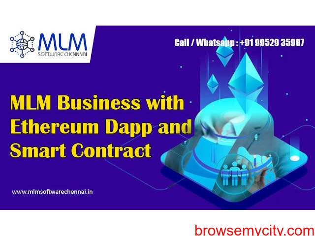 MLM Business with Ethereum Dapp and smart contract-mlm software chennai - 1/1