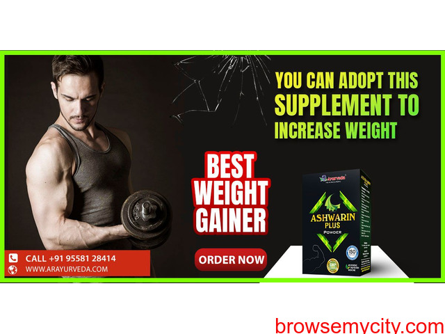 You can adopt this supplement to increase weight - 1/1