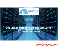 Get Cheap Offshore Dedicated Server From Serverwala