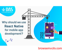 Why Should We use the React Native App for Mobile App Development?