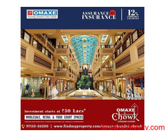 Omaxe chandni chowk- The perfect location, the affordable prices & the best amenities
