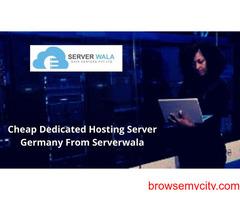 Cheap Dedicated Hosting Server Germany From Serverwala