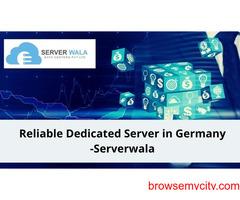 Reliable Dedicated Server in Germany -Serverwala