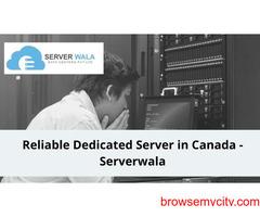 Reliable Dedicated Server in Canada -Serverwala