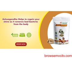 Ashwagandha Helps to regain your shine as it removes bad bacteria from the body