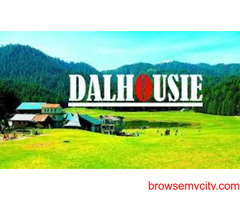 Dalhousie Tour Package with family.