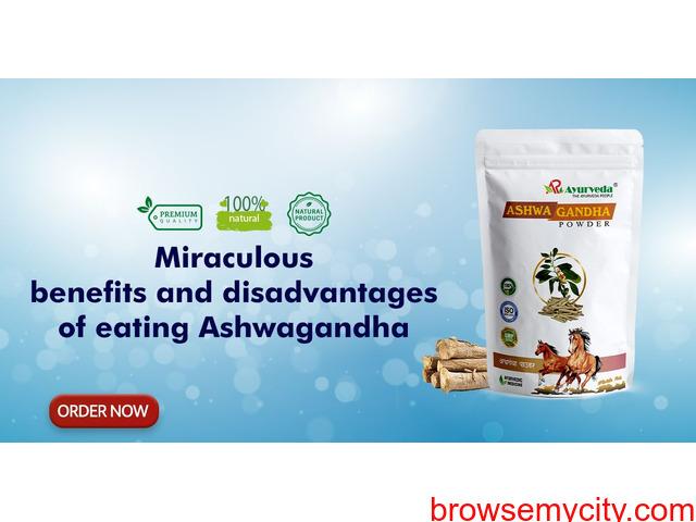 Miraculous benefits and disadvantages of eating Ashwagandha - 1/1