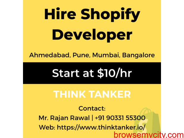 Hire Shopify Developer Bangalore, Ahmedabad, Pune, Mumbai - ThinkTanker - 1/1