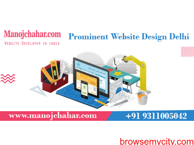 Prominent Website Design Delhi with Best Website Designer in Delhi - 1/1