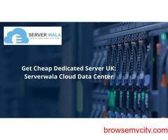 Purchase Dedicated Server UK at Cheapest Price: Serverwala