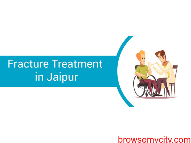fracture treatment in jaipur - 1/2