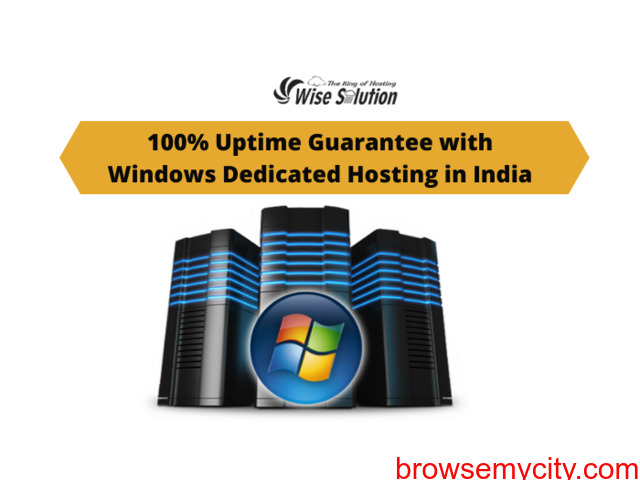 100% Uptime Guarantee with Windows Dedicated Hosting in India - 1/1