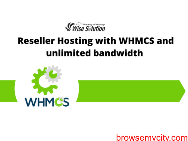 Reseller Hosting with WHMCS and unlimited bandwidth in few $ - 1/1