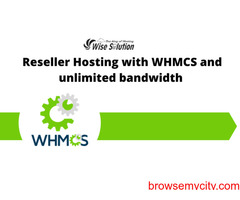 Reseller Hosting with WHMCS and unlimited bandwidth in few $