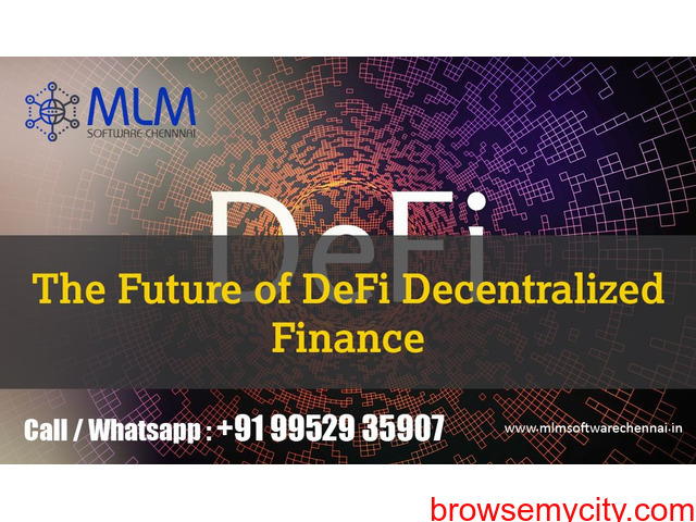 The Future of DeFi - Decentralized Finance-MLM software chennai - 1/1