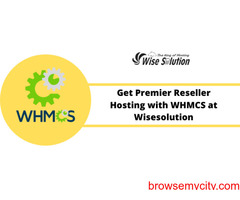 Get premier Reseller Hosting with WHMCS at Wisesolution