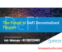 The Future of DeFi - Decentralized Finance-Crypto App Factory