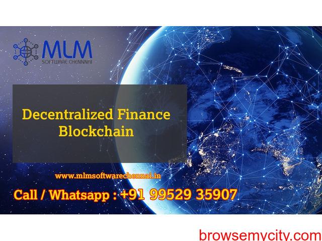 Decentralized Finance Blockchain-MLM software chennai - 1/1