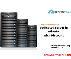 Order Now Massive Dedicated Server in Atlanta with Discount