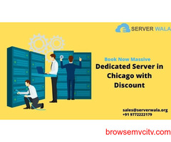 Book Now Massive Dedicated Server in Chicago with Discount