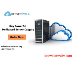 Buy Powerful Dedicated Server with High Quality in Calgary