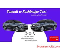 Sunauli Border to Kushinagar Taxi Service, Sunauli to Kushinagar Cab Service