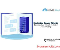 Book Now User-Friendly Dedicated Server in Atlanta on Serverwala