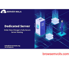 Get the Fast and Best Chicago's Dedicated Server on Serverwala
