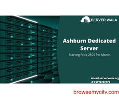 Order Now Fastest Dedicated Server Ashburn at Best Price- Serverwala
