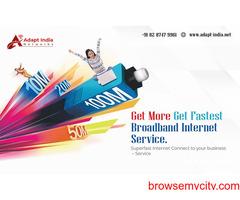 Broadband Internet Connection in West Delhi