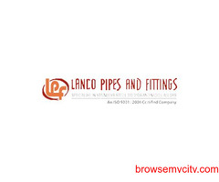 Lanco Pipes and Fittings