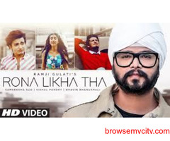 Check Out New Hindi Trending Song Music Video – 'Rona Likha Tha' Sung By Ramji Gulati