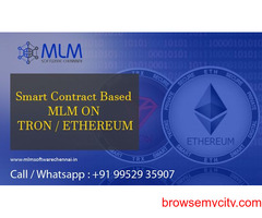 Smart contract Based MLM ON TRON Ethereum-MLM software chennai